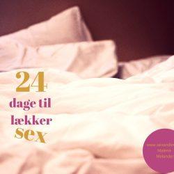 24 dage til lækker sex